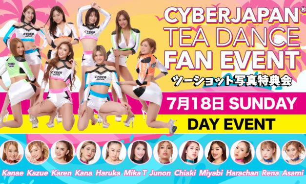 7/18 (日) CYBERJAPAN ファンイベント @ 渋谷 CAMELOT 開催!