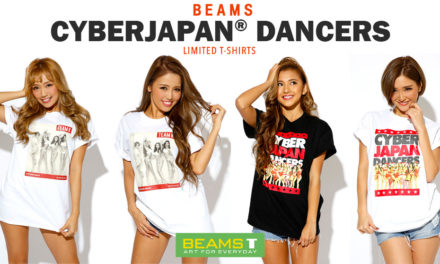 CYBERJAPAN DANCERS x BEAMS T-SHIRTS 2016
