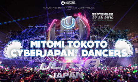 CYBERJAPAN x ULTRA JAPAN 2014