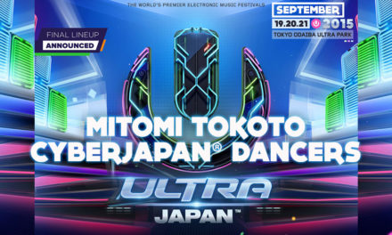 CYBERJAPAN x ULTRA JAPAN 2015