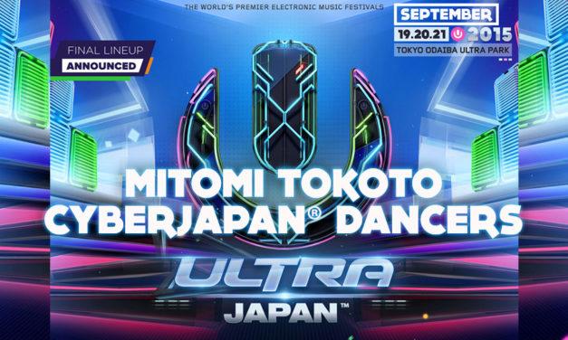 CYBERJAPAN × ULTRA JAPAN 2015